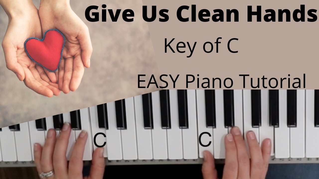 Give Us Clean Hands  Charlie Hall Key of C//EASY Piano Tutorial