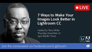 7 Ways to Make Your Photos Look Better in Lightroom CC