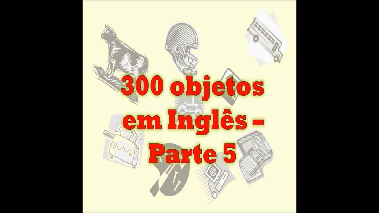 300 Objetos Em Ingles