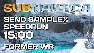 Subnautica Below Zero   Send Sample Speedrun   1500 Former WR