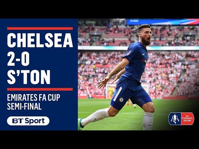 Chelsea 2-0 Southampton: FA Cup semi-final highlights