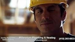 Baltimore Plumber | Millennium Plumbing Baltimore, MD