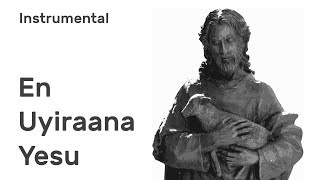 En Uyirana Yesu - Amazing  Instrumental Music