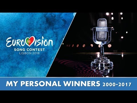 [EUROVISION] My Personal Winners 2000-2017