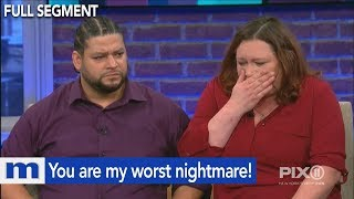 You are my worst nightmare! | The Maury Show
