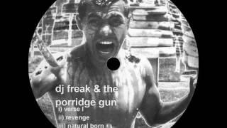 DJ Freak &  The Porridge Gun - Revenge - KILLIT 22