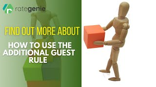 Gambar cover Additional Guest Rule: How do I charge for extra guests on a booking?