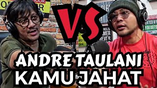 ANDRE TAULANI VS DEDDY CORBUZIER PODCAST