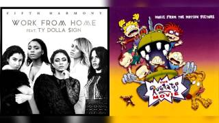 Fifth Harmony x The Rugrats Movie - Take Me To Work (Mashup) (Ft Ty Dolla $ign)