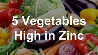 5 Vegetables High In Zinc