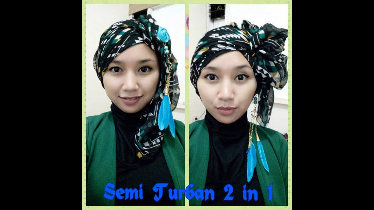 Part V 2in1 Tutorial Jilbab Pasmina Semi Turban An YouTube