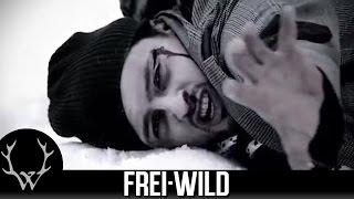 Frei.Wild - Nicht Dein Tag  [Video vom Album GEGENGIFT]