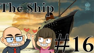 The Ship with Northernlion [Episode 16]