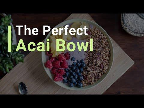 The Perfect Acai Bowl