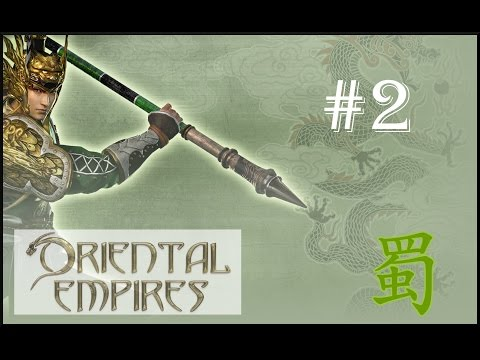 Oriental Empires: Rise of the Riverlands | Founding of Chengdu  - Shu (#2)