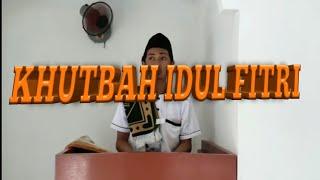 Contoh Praktek Khutbah Idul Fitri