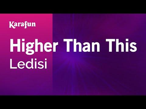 Karaoke Higher Than This - Ledisi *