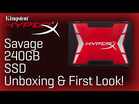 Kingston HyperX Savage 240GB SSD Unboxing & First Look!