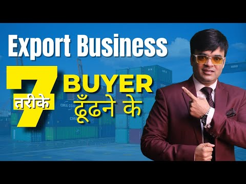 How to Find Buyers in International Market for Export by Dr. Amit Maheshwari