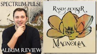Randy Houser - Magnolia - Album Review