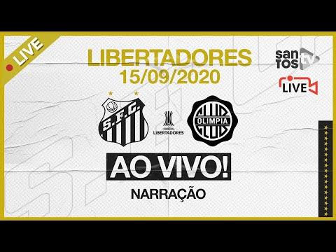 🔴 AO VIVO: SANTOS 0 x 0 OLIMPIA | CONMEBOL LIBERTADORES (15/09/20)