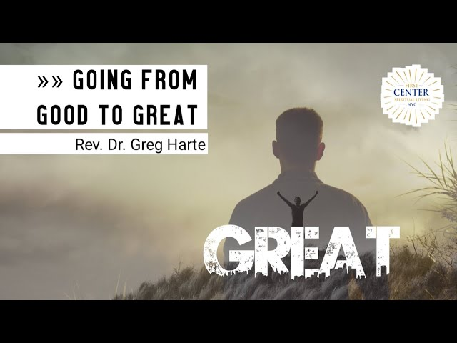 Going From Good To Great
