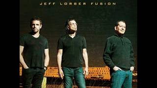 Test Drive - Jeff Lorber Fusion (2017)