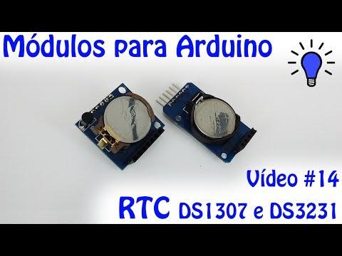 Módulos para Arduino - Vídeo 14 - RTC DS1307 e DS3231
