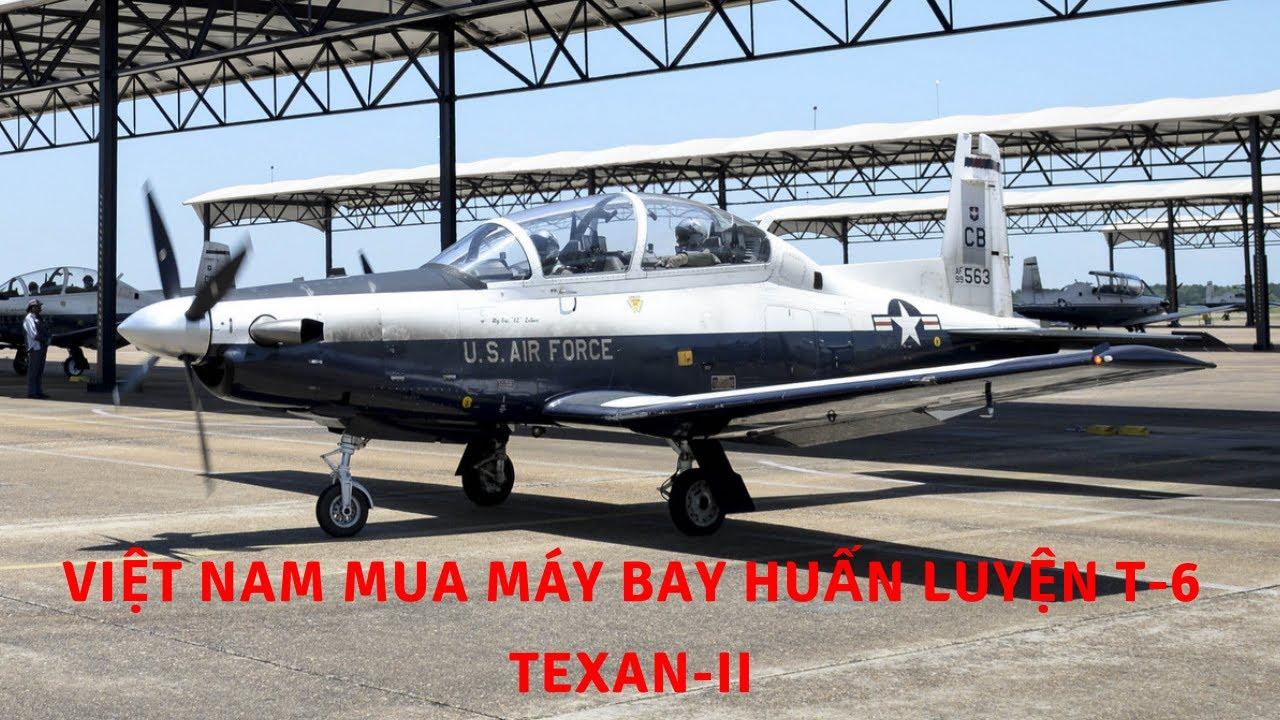 Việt Nam mua máy bay huấn luyện T-6 Texan-II   Tin Quân Sự