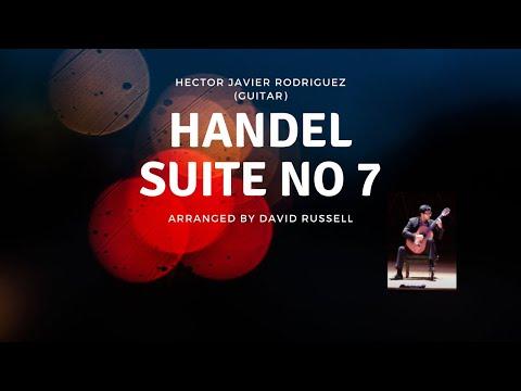 Hector Rodriguez-Handel Suite no7 (transcription David Russell)