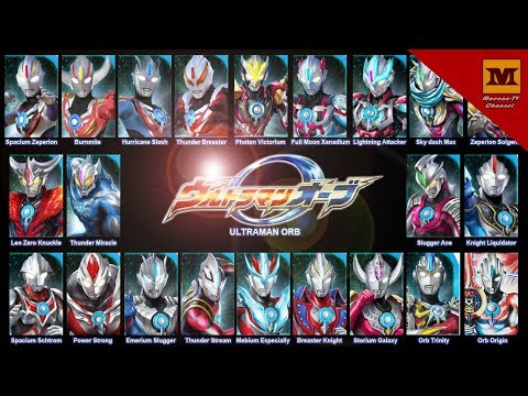 DX Orb Ring : ALL FUSION UP !! (Ultraman Orb Forms) Complete