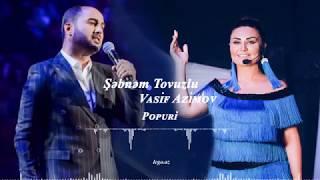 Şəbnəm Tovuzlu & Vasif Azimov-Papuri