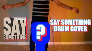 Say Something   MultiDrum Cover   Justin Timberlake ft. Chris Stapleton