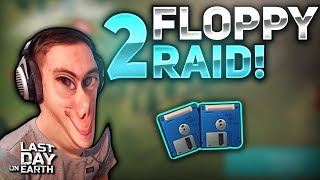 2 FLOPPIES FROM RAID! (LDOE RAID) #6 - Last Day on Earth: Survival