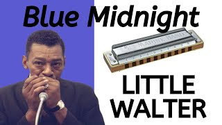 Blue Midnight (Little Walter) blues harmonica lesson with tab