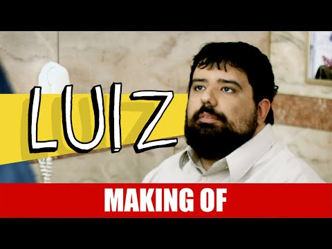 Making Of – Luiz