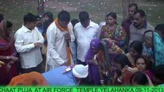 CHHAT PUJA AT AIR FORCE STATION YELAHANKA ON (09- 11- 2013),BANGALORE,KARNATAKA,INDIA.