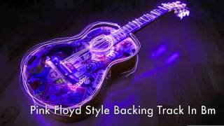 Pink Floyd Backing Track In B Minor