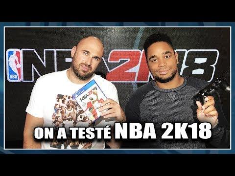ON A TESTÉ NBA 2K18