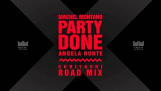 Party Done (Kubiyashi Roadmix) | Machel Montano & Angela Hunte | Soca 2015