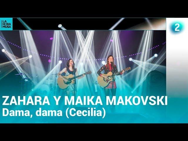 ZAHARA con MAIKA MAKOVSKI | Dama dama (Cecilia) | Especial La Hora Musa | La 2