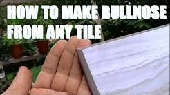Making Bullnose Tile