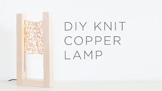 Knit Copper Lamp
