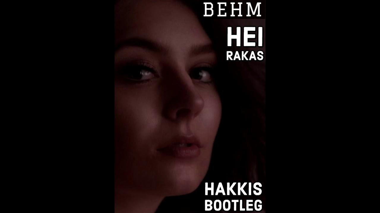 Hei Rakas Behm