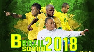 Brazil football squad 2018 ( 100% Confirmed ) | Fifa world cup 2018 russia | match Brazil vs Russia