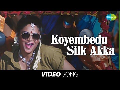 'Koyembedu Silk Akka' full song: Chandhamama