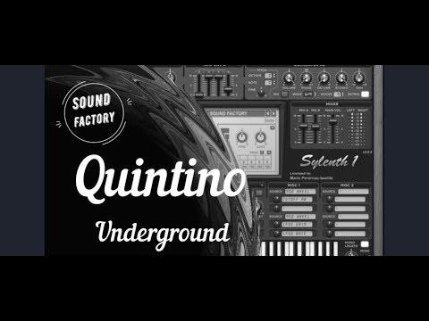 Sylenth1: Quintino - Underground / Sound Design Tutorial