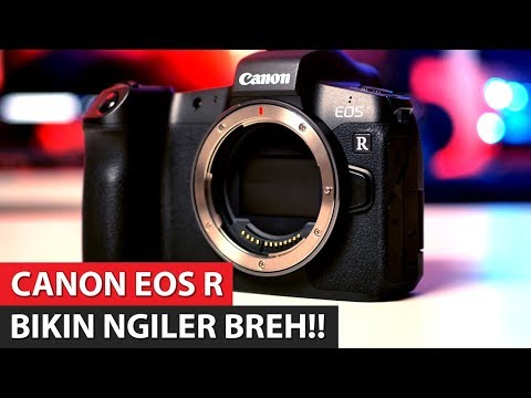 Kamera Mirrorless Ter Gokil | Review Canon EOS R Indonesia