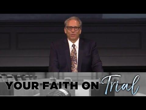 05/30/2021 | Your Faith on Trial | Pastor David Myers