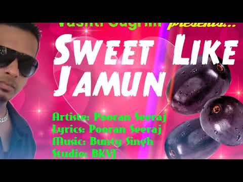 Pooran Seeraj - Sweet Like Jamun (2019 Guyana Chutney)
